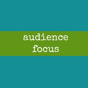 audience focus